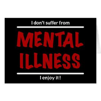 Cartes Je ne souffre pas de la maladie mentale, je