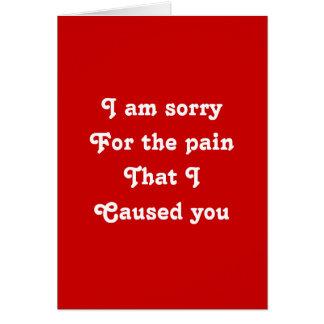 Cartes Je suis désolé pour la douleur que je vous aie
