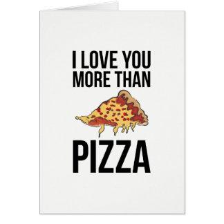 Cartes Je t'aime plus que la pizza