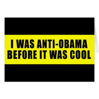 Cartes J'étais anti Obama avant qu'il ait fait frais