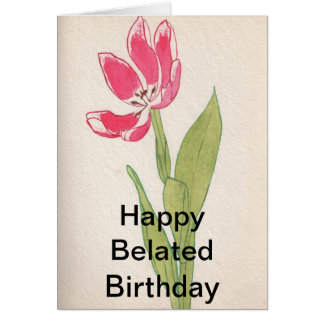 Cartes Joyeux anniversaire tardif