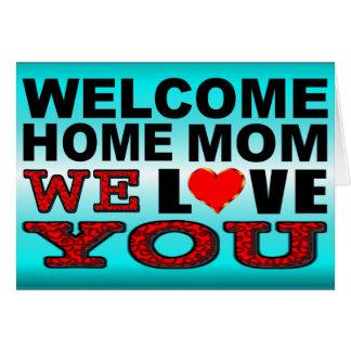 Cartes La maman à la maison bienvenue nous vous aimons
