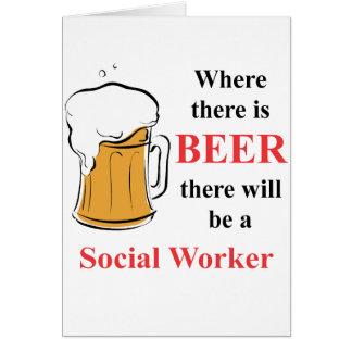 Cartes Là où il y a bière - assistant social