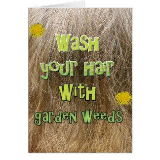 Cartes Lavez-vous les cheveux avec des mauvaises herbes