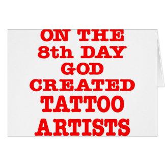 Cartes Le 8ème jour Dieu a créé des artistes de tatouage