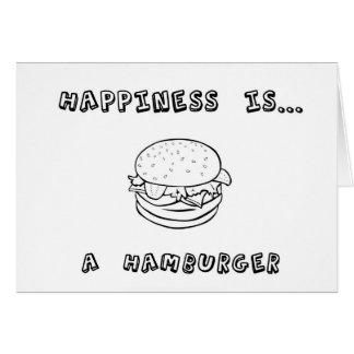 Cartes Le bonheur est un hamburger