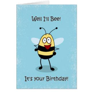 Cartes Le bourdonnement d'anniversaire drôle gaffent la