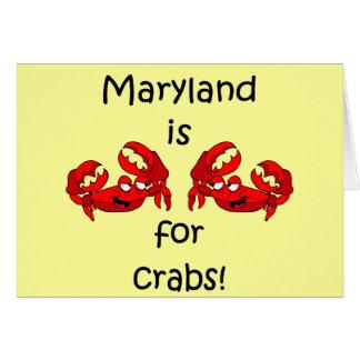 Cartes Le Maryland est pour des crabes
