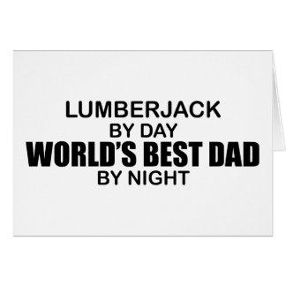 Cartes Le meilleur papa du monde - bûcheron