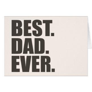 Cartes Le meilleur. Papa. Jamais