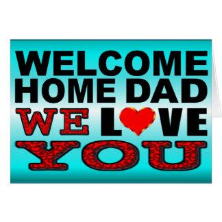Cartes Le papa à la maison bienvenu nous vous aimons