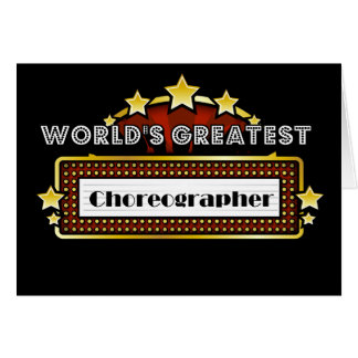 Cartes Le plus grand chorégraphe du monde