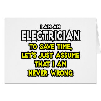 Cartes L'électricien… supposent que je n'ai jamais tort