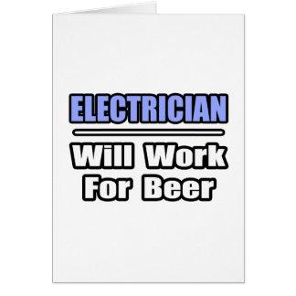 Cartes L'électricien… travaillera pour la bière