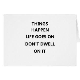 Cartes les choses se produisent la vie va aucun ne