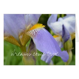 Cartes Les Iris-Rêves pourpres viennent vrai