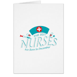 Cartes Les meilleures infirmières sont en décembre cadeau