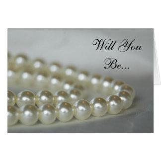 Cartes Les perles de mariage vous veulent soient ma