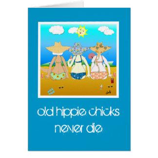 Cartes les vieux poussins hippies ne meurent jamais.