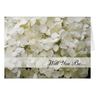 Cartes L'hortensia blanc vous serez ma demoiselle