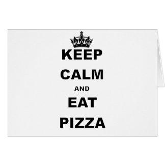 CARTES MAINTENEZ CALME ET MANGEZ DE LA PIZZA