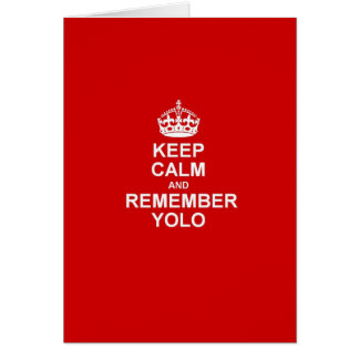 Cartes Maintenez calme et rappelez-vous YOLO