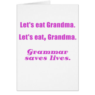 Cartes Mangeons la grand-maman que la grammaire sauve les