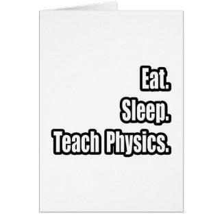 Cartes Mangez. Sommeil. Enseignez la physique