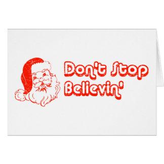 Cartes N'arrêtez pas Believin