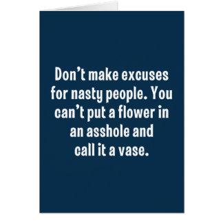Cartes Ne faites pas les excuses pour les personnes