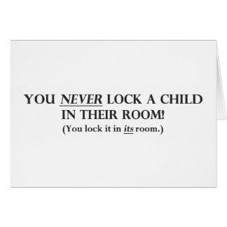 Cartes Ne fermez jamais à clef un enfant dans leur