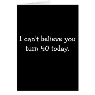 Cartes Ne peut pas vous considérer de tourner 40