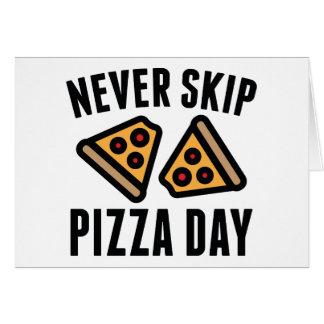 Cartes Ne sautez jamais le jour de pizza