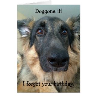 Cartes Nom de dieu il !  A oublié votre anniversaire !