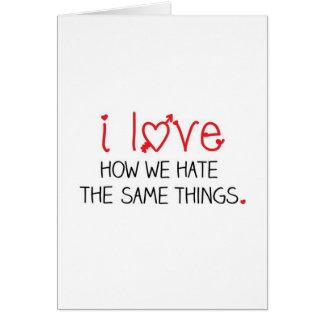 Cartes Nous détestons les mêmes choses