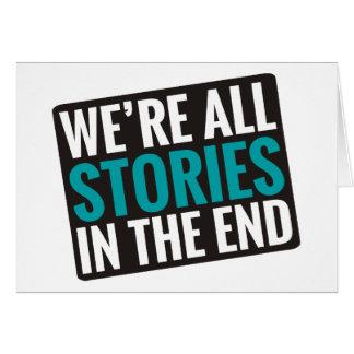 Cartes Nous sommes toutes les histoires à la fin