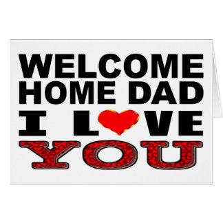 Cartes Papa à la maison bienvenu je t'aime