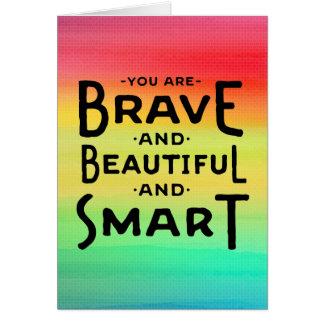 Cartes Pensant à vous, vous êtes courageux et beaux et