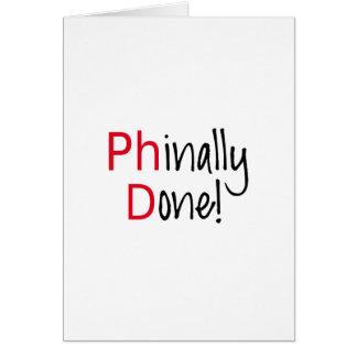 Cartes Phinally fait, diplômé de PhD, cadeau d'obtention