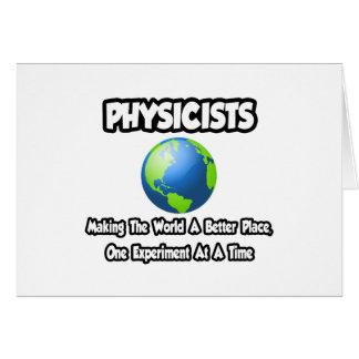 Cartes Physiciens… faisant au monde un meilleur endroit