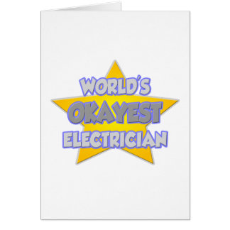 Cartes Plaisanterie d'électricien d'Okayest du monde…