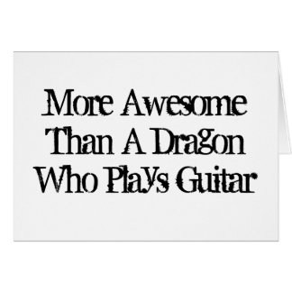 Cartes Plus impressionnant qu'un dragon qui joue la