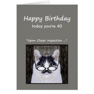 Cartes quarantième L'humour d'anniversaire ne le