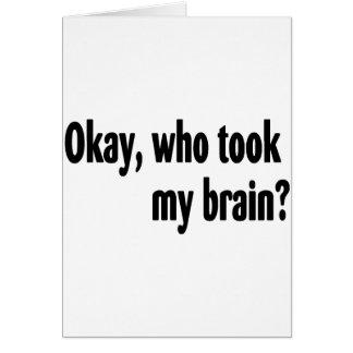 Cartes Qui a pris mon cerveau