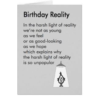 Cartes Réalité d'anniversaire - un poème drôle