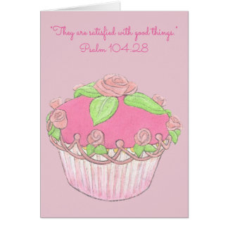 Cartes Satisfait avec bon Things~Scripture~Cupcake