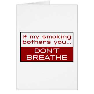 Cartes Si mon tabagisme tracasse vous… ne respirez pas