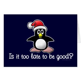 Cartes Soyez bon ? Pingouin drôle de Noël
