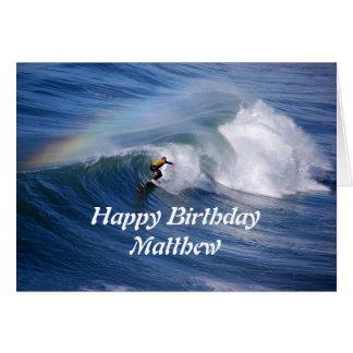 Cartes Surfer de joyeux anniversaire de Matthew avec