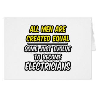 Cartes Tous les hommes sont les électriciens créés